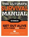 Cover image for Ultimate Survival Manual (Paperback Edition)